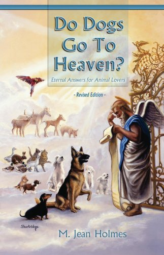 Dogs Do Go to Heaven