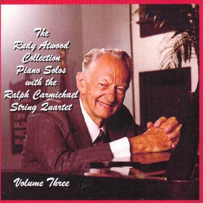 The Rudy Atwood Collection Piano Solos Volume Three