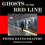 Ghosts on the Red Line | Peter David Shapiro