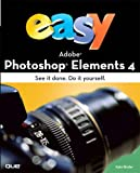 Easy Adobe Photoshop Elements X, Kate Binder, 0789735245