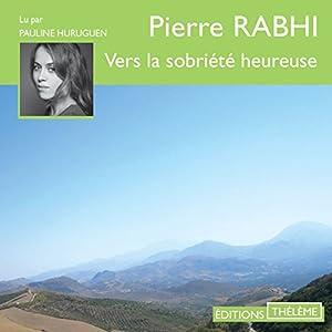 Vers la sobriété heureuse | Livre audio