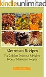 Moroccan Recipes: Top 25 Most Delicio...
