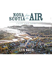 Nova Scotia from the Air: Then and Now
