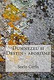 Dumnezeu Si Destin - Aforisme, Sorin Cerin, 1495415864
