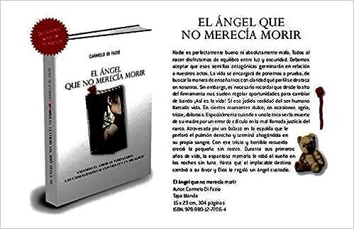 El Angel Que No Merecia Morir: DI FAZIO CARMELO, EDITORIALES VARIAS: 9789801277064: Amazon.com: Books