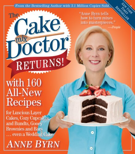 Cake Mix Recipes - The Cake Mix Doctor Returns!: With 160 All-New Recipes