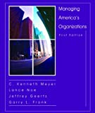 Managing America's Organizations, Meyer, 0977088103