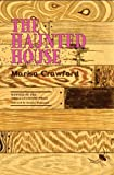 The Haunted House, Marisa Crawford, 0978617258