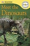 DK Readers Meet the Dinosaurs Pre Level 1, Dorling Kindersley Publishing Staff, 0756692938
