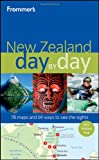 Frommer's New Zealand Day by Day (Frommer's Day by Day - Full Size)