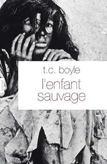 L'enfant sauvage, Boyle, Thomas Coraghessan