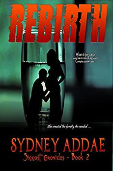 REBIRTH (The Siggost Chronicles Book 2) by [Addae, Sydney]