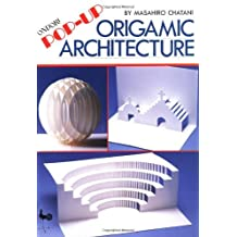 Pop-Up Origamic Architecture by Masahiro Chatani (1985-10-02)