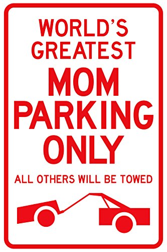 (Sano Naturals Best Mom Gifts - World's Greatest Mom Parking Sign - Top Gifts for Mom)