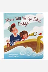Where Will We Go Today, Daddy? by Rosalind Avis (2016-01-15) Hardcover