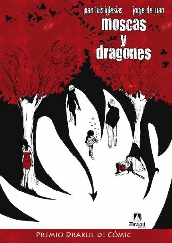 Descargar Libro Moscas Y Dragones Juan Luis Iglesias Roncero