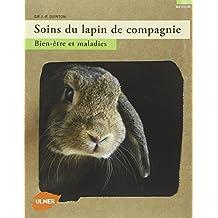 Soins du lapin de compagnie: Bien-être et maladies