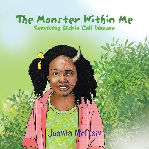 The Monster Within Me: Surviving Sickle Cell Disease