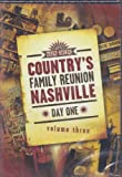 Country's Family Reunion Nashville Day One, Vol. 3