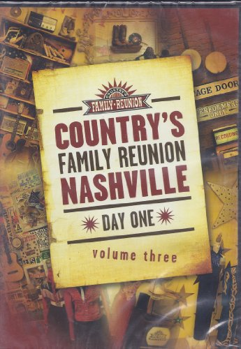 - Country's Family Reunion Nashville Day One, Vol. 3