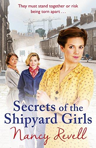 Secrets of the Shipyard Girls: (Shipyard Girls 3) (The Shipyard Girls Series)