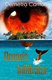 Ocean's Infiltrator, Demelza Carlton, 1482637650