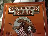 Smokehouse Bear: More Alaskan Recipes and Stories