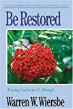 Be Restored, Warren W. Wiersbe, 1564767892