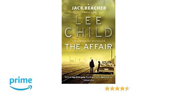 The Affair: (Jack Reacher 16): Amazon.es: Lee Child: Libros ...