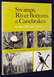 Swamps, River Bottoms, and Canebrakes, Brooke Meanley, 0827172087
