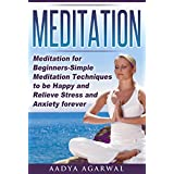 Meditations: Meditation for Beginners-Simple Meditation Techniques To Be Happy And Relieve Stress And Anxiety Forever (Meditations,  Meditation Books, ... Kids, Transcendental Meditation Book 12345)