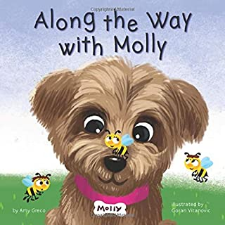 Along the Way with Molly: A Children's Book about Learning, Kindness, and Friendship. (The Molly Bear series)