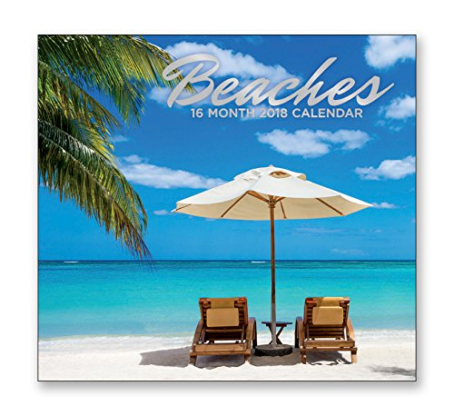 16 Month Wall Calendar 2018 - Beaches - Each Month Displays Full-Color Photograph. September 2017 - December 2018 Planning Calendar