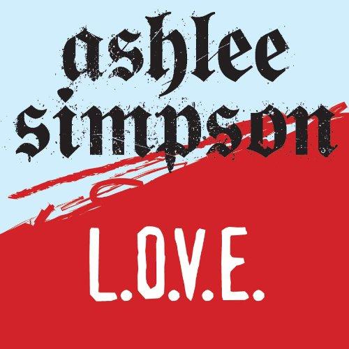 L. O. V. E. (missy underground mix) by ashlee simpson on amazon music.