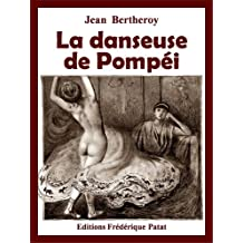 La danseuse de Pompéi (French Edition)