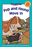 img - for Pup and Hound Move In (Kids Can Read) book / textbook / text book