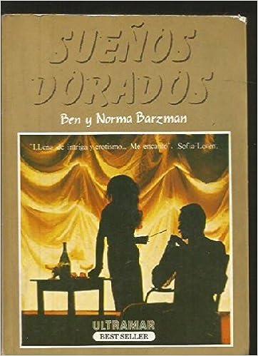 Sueños dorados: Ben Barzman: 9788473863261: Amazon.com: Books