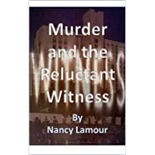Murder and the Reluctant Witness (Marian Bradbury Book 3)
