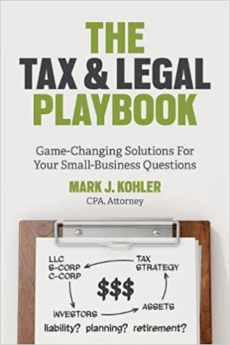 Amazon the tax and legal playbook game changing solutions to amazon the tax and legal playbook game changing solutions to your small business questions 9781599185613 mark j kohler books fandeluxe Choice Image
