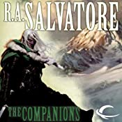The Companions: Forgotten Realms: The Sundering, Book 1 | R.A. Salvatore