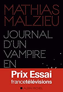 Journal d'un vampire en pyjama, Malzieu, Mathias
