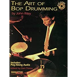 Front cover jazz drumming book The Art of Bop Drumming by John Riley