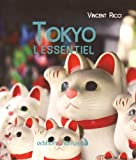 img - for Tokyo l'essentiel book / textbook / text book