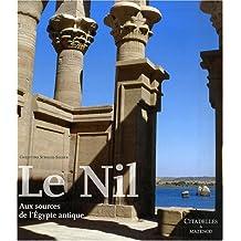 NIL (LE) : AUX SOURCES DE L'ÉGYPTE ANTIQUE