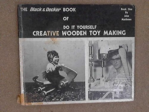 Download the black decker book of do it yourself creative wooden download the black decker book of do it yourself creative wooden toy making book 1 book pdf audio idatbkyyy solutioingenieria Image collections