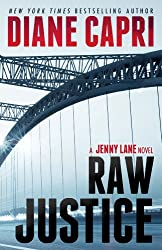 Raw Justice: A Jenny Lane Thriller Novel (The Hunt For Justice Series Book 5)