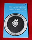 img - for Renaissance and Reformation by V. H. H. Green (1964-01-01) book / textbook / text book