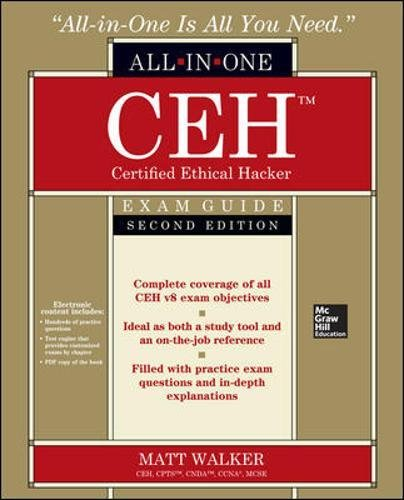 CEH Certified Ethical Hacker All-in-One Exam Guide, Second Edition (Certified Ethical Hacker Version 8 Study Guide)