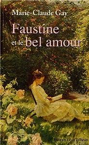 """Afficher """"Faustine et le bel amour"""""""