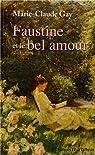 Faustine et le bel amour par Gay